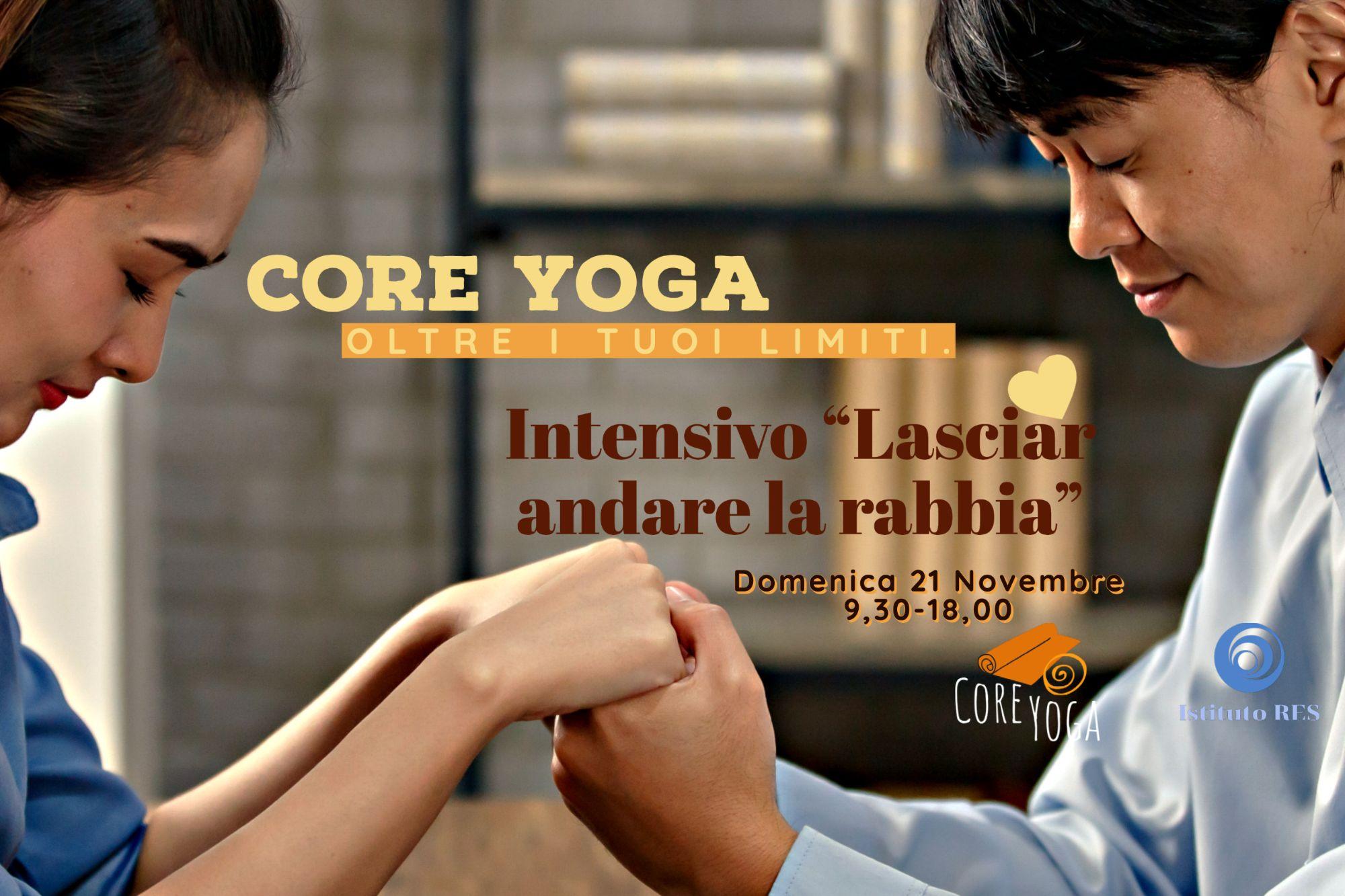 Core Yoga Intensivo di Novembre 2021: Lasciar andare la Rabbia